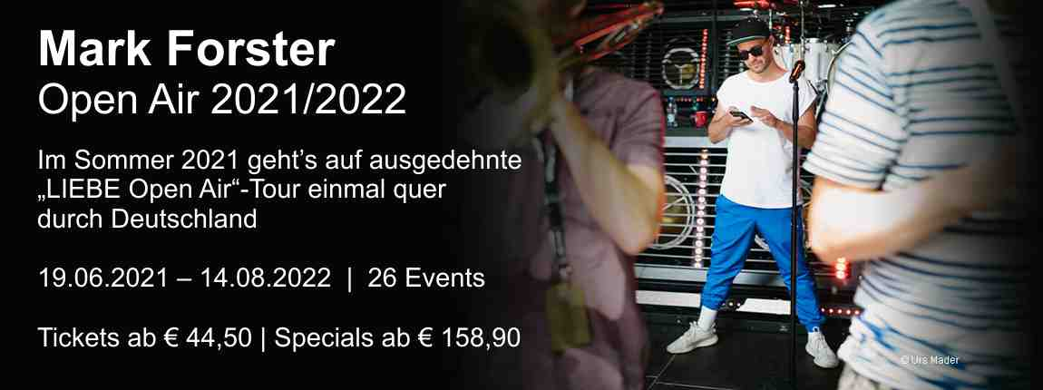 Mark Forster Open Air Tournee 2021