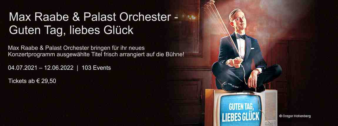 Max Raabe & Palast Orchester - Guten Tag, liebes Glück.